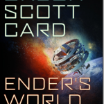 Ender's World: Fresh Perspectives on the SF Classic Ender's Game edited by Orson Scott Card